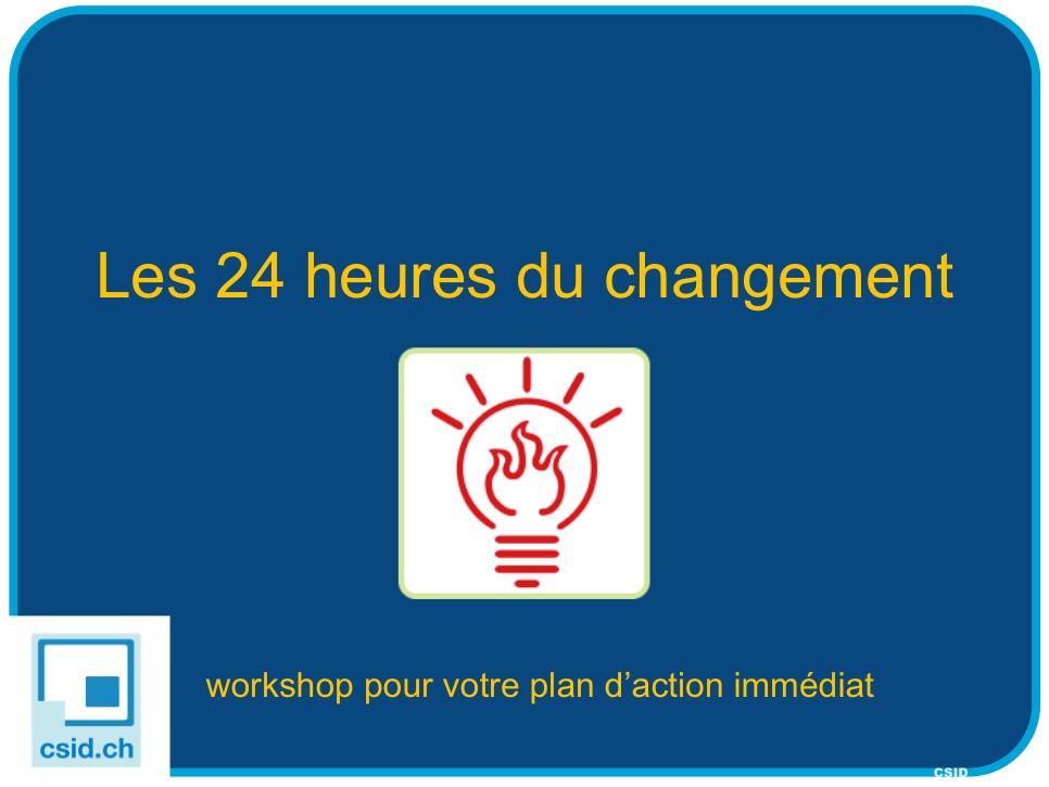 CSID 24heures du changement RoundUp Day 2014